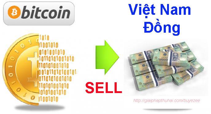 Bán bitcoin lấy tiền việt quá dễ