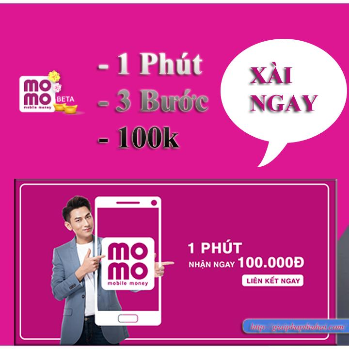 3 bước đăng ký ví momo có ngay 100k trong tai khoản