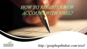 How to register new acocunt with sisel company