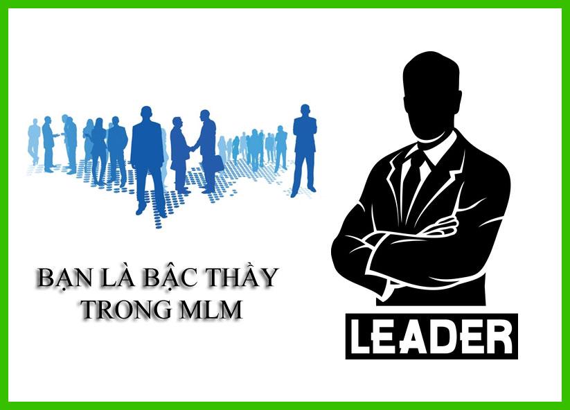 Bạn là bậc thầy trong ngành kinh doanh theo mạng MLM