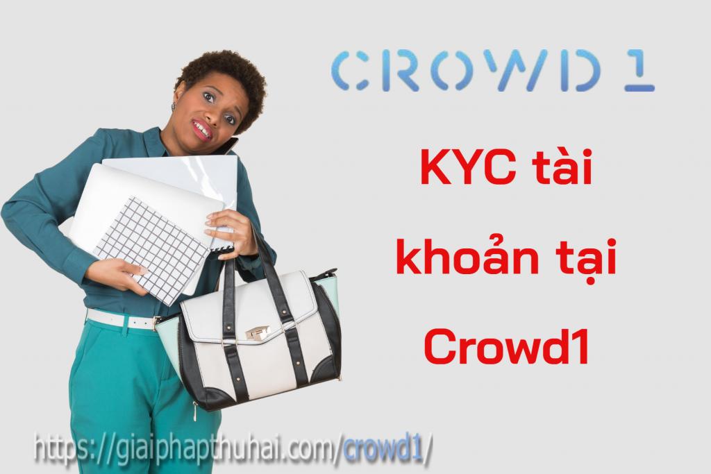 Hướng dẫn KYC tài khoản Crowd1