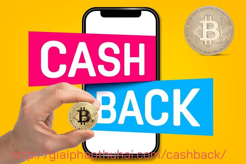 cashback là gì? hiểu đúng về cashback