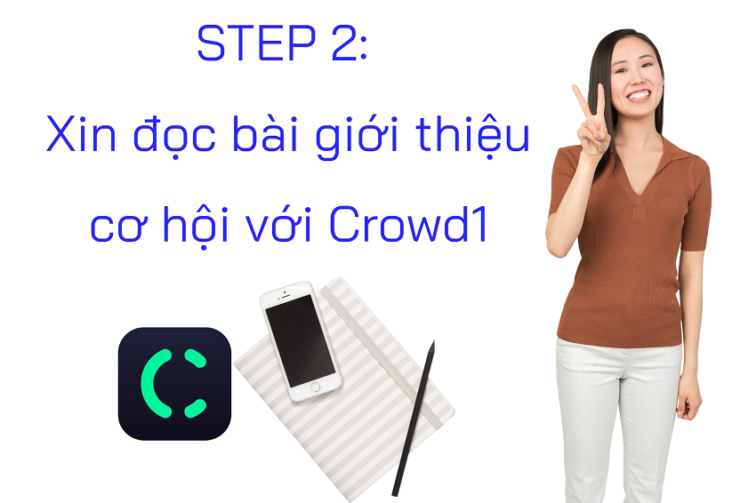 Step 2 tiếp cận với cơ hội Crowd1